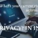 What's your current status of information, privacy? in India