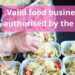 Which is valid food businesses authorised by the FSSAI